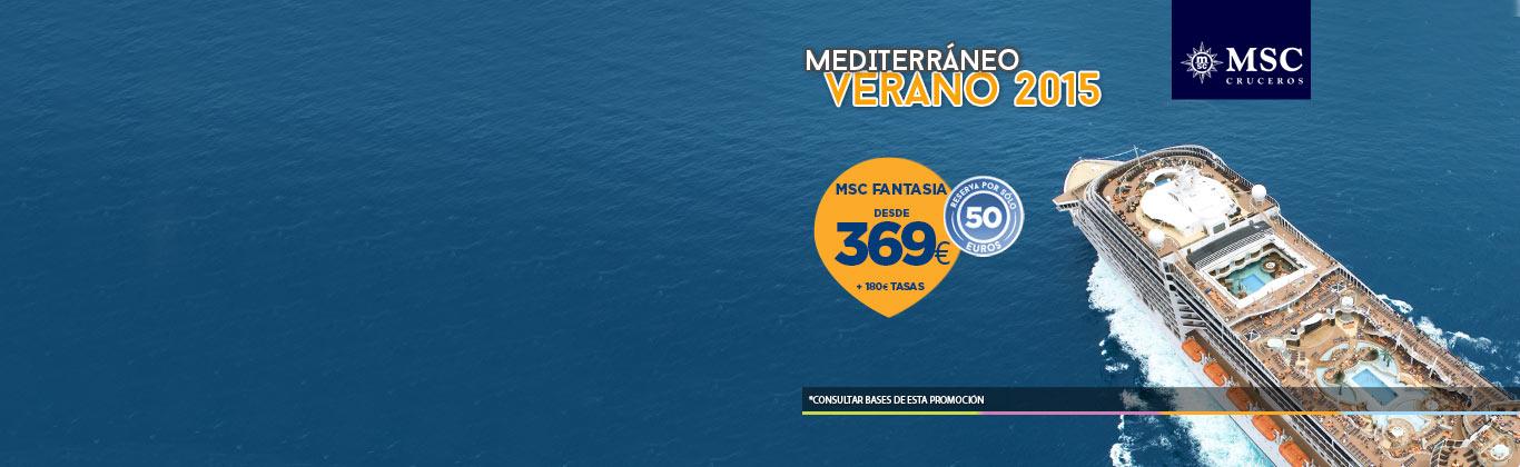 Minicrucero mediterráneo MSC cruceros