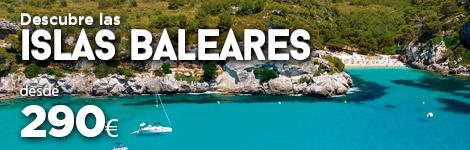 Ofertas viajes Islas Baleares y Canarias